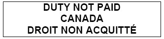 Outline of a rectangle with the following text inside Duty Not Paid Canada Droit Non Acquitté