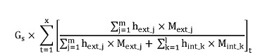 "Gext is equal to Gs, multiplied by the summation for all time periods ""t"" of a quotient where the numerator is the summation of the products of hext_j and Mext_j for each heat stream ""j"", and the denominator is the summation of the products of hext_j and Mext_j for each heat stream ""j"" plus the summation of the products of hint_k and Mint_k for each heat stream ""k""."